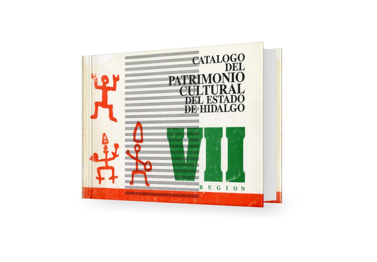 Catálogo del patrimonio cultural del Estado de Hidalgo, Región VII