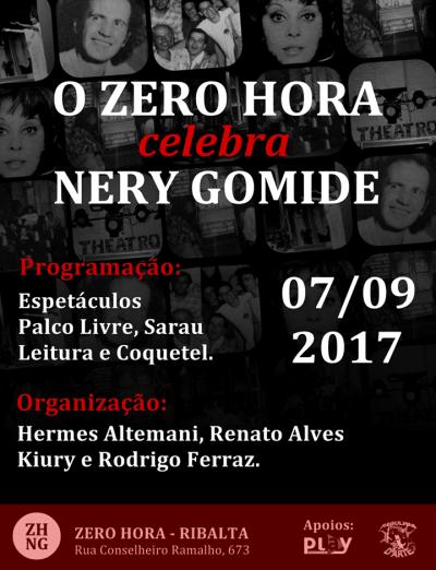O Zero Hora Celebra Nery Gomide