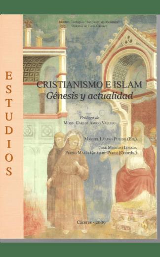 Cristianismo e Islam. Génesis y actualidad