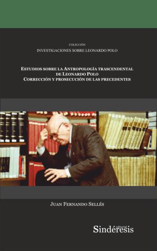 portada estudios sobre la antropologia trascendental de leonardo polo correccion y prosecucion de las precedentes
