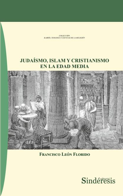 portada judaismo islam y cristianismo en la edad media