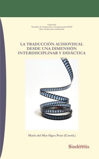 portada la traducción audiovisual desde una dimensión interdisciplinar y didáctica