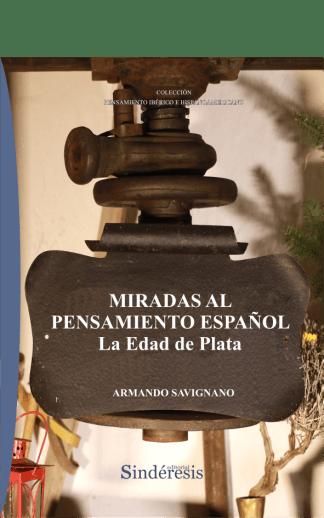 Miradas al pensamiento Español: La Edad de Plata