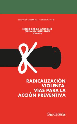 portada Radicalización violenta: Vías para la acción preventiva