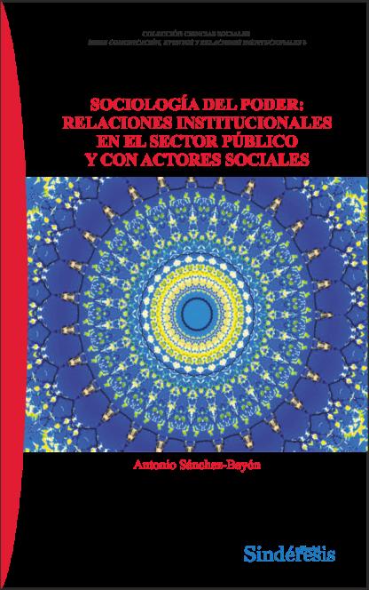 Sociología del poder: relaciones institucionales en el sector público y con actores sociales