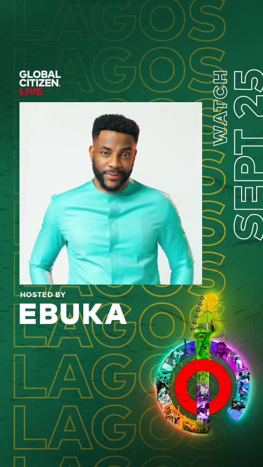 Global Citizen Has Announces Ebuka Obi- Uchensu and Nancy Isime As Hosts Of The Event