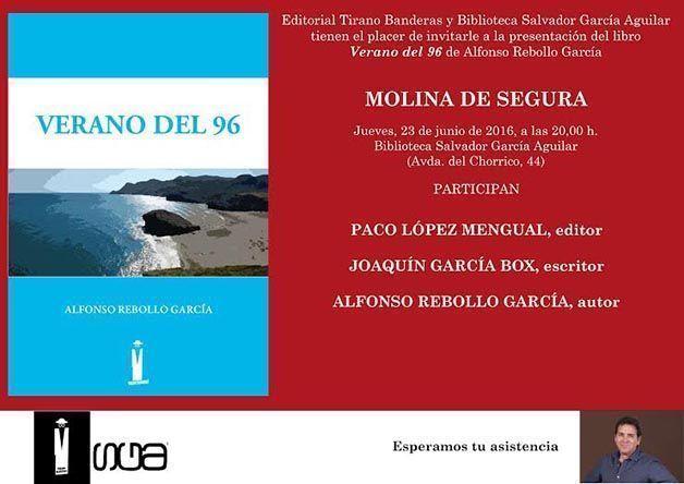 """Presentación del libro """"Verano del 96"""" de Alfonso Rebollo García en Molina de Segura"""