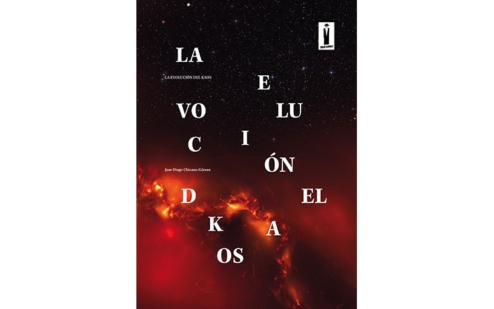 """Próxima publicación del primer libro de José Diego Chicano: """"La evolucióndel kaos"""""""