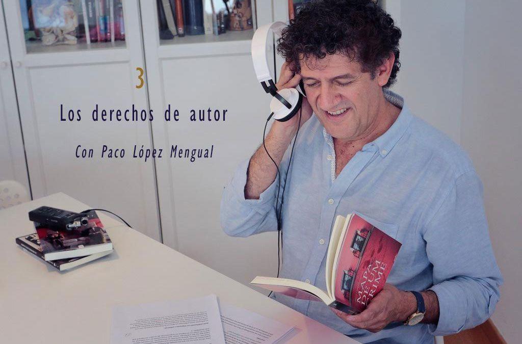 Derechos de autor | Experiencias de autor con Paco López Mengual