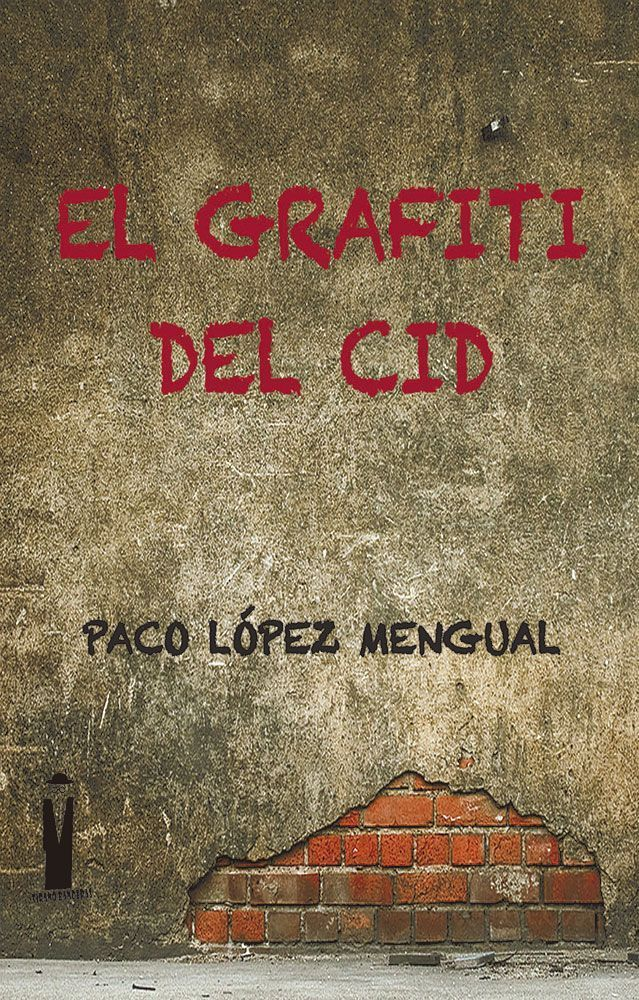 Resultado de imagen de el grafiti cid