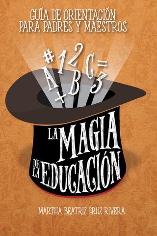 La Magia De La Educación