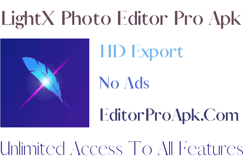 LightX Photo Editor Pro Apk 2.1.4 Full Unlocked 2021