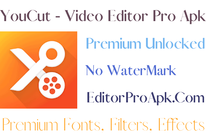youcut video editor pro apk