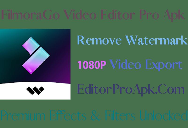 filmorago video editor pro apk