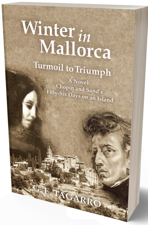 cover of historical novel by G.E. Tagarro Winter in Mallorca about Chopin and George Sand for blog post ghostwriting australia