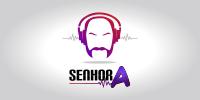 Senhor A – Edição de Podcast