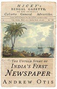 India's First Newspaper - Andrew Otis