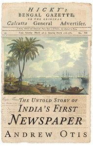 India's First Newspaper - Andrew Otis