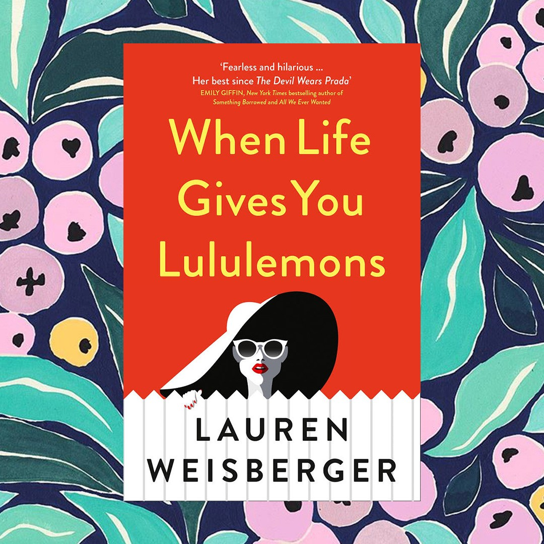 when life gives you lululemons 2018 summer reads edit seven