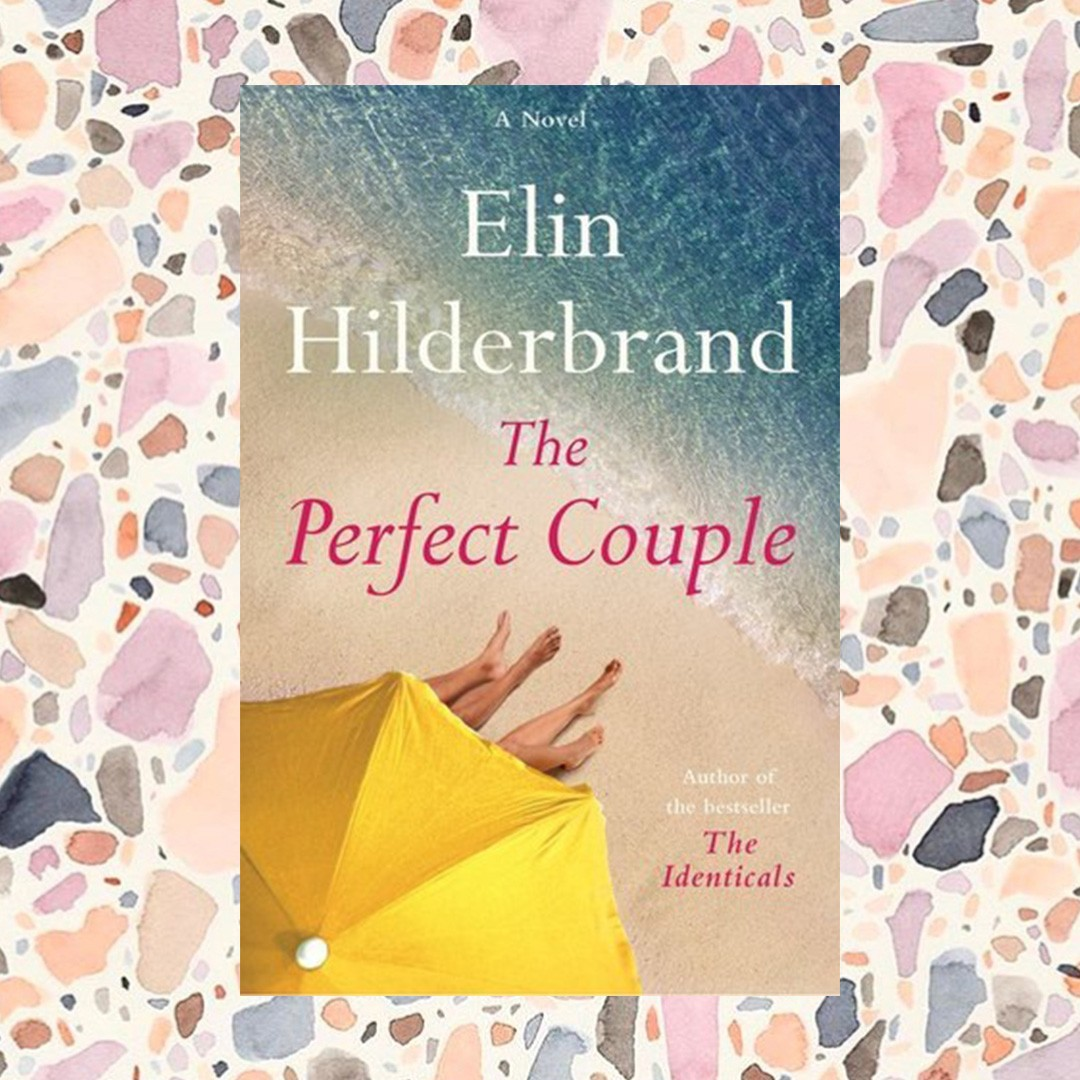 the perfect couple beach reads summer 2018 edit seven