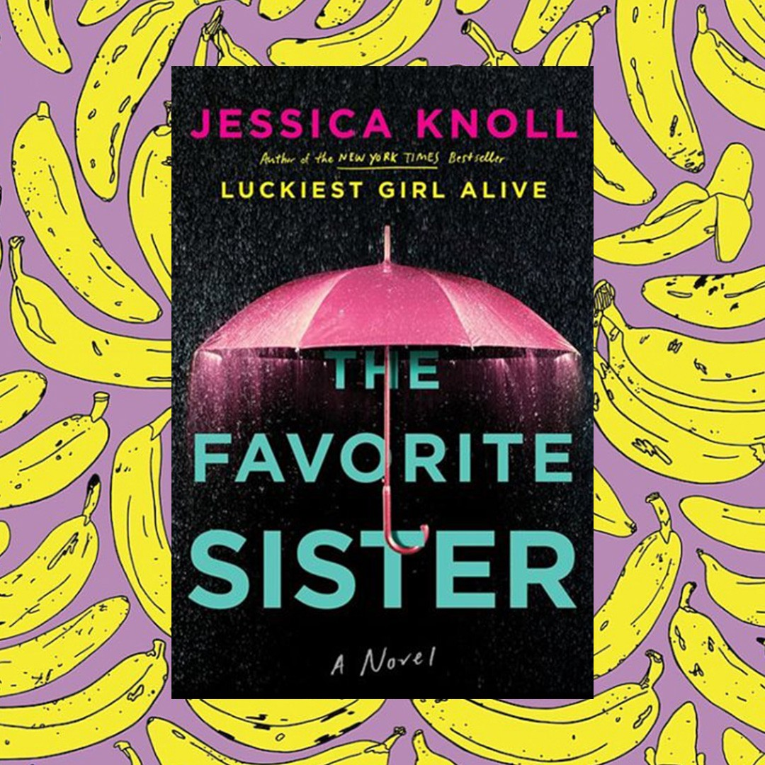 the favourite sister beach reads summer 2018 edit seven