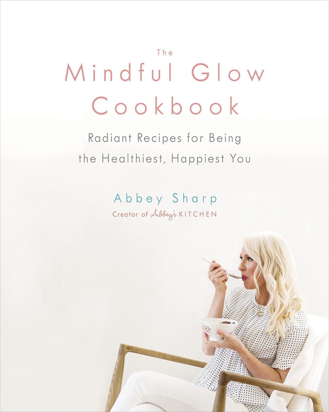 the mindful glow cookbook abbey sharp edit seven cookbooks january 2019