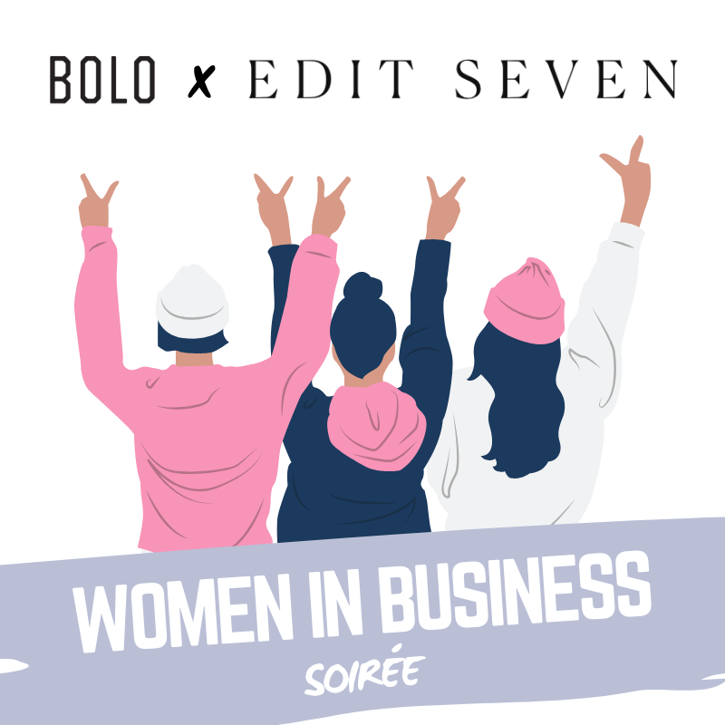 bolo x edit seven women in business event