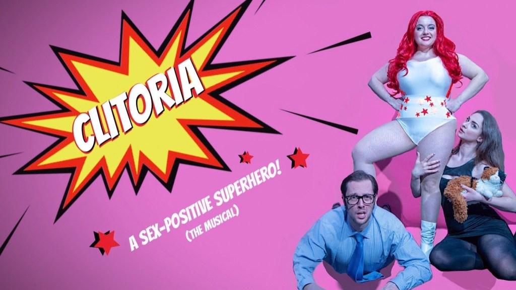 clitoria sex positive superhero fringe festival 2019