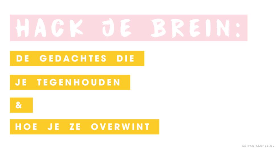 Hack je brein - EdivaniaLopes.nl