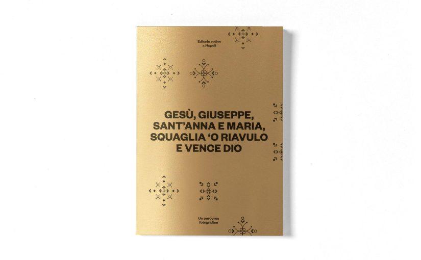 INDEPENDENT PRESS FAIR: Se non sapete cosa sono le edicole votive, date un'occhiata a questo libro e scopritele in giro per Napoli