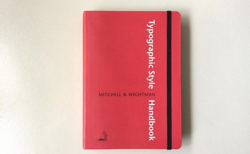 """""""The Typographic Style Handbook"""", una guida per gli aspiranti tipografi"""