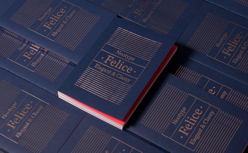 """Un libro interamente dedicato al carattere tipografico """"Felice"""""""