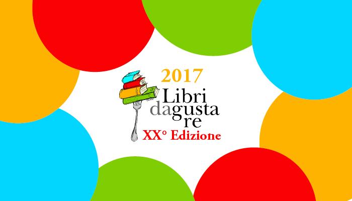 XX° edizione Libri da gustare 2017