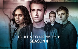 WATCH: 13 REASONS WHY Fourth and Final Season Trailer!