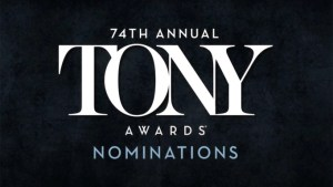 TONY Nominations Announced (See Full List Here)