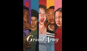 Now Playing: GRAND ARMY on Netflix