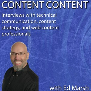 Content Content podcast featuring technical writing and content strategy