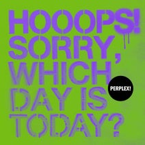 HOOOPS! SORRY, WHICH DAY IS TODAY? VA01 [PRX011]