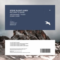 Steve Slight, MXV – Return to Base [ALLEY120]