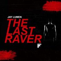 Jay Lumen – The Last Raver EP [FW023]