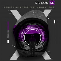 St Louise – Comet Five & Territory Unidentified [OTR1092]
