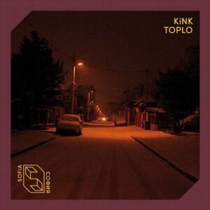 KiNK, Rachel Row – Toplo [SOF004D]