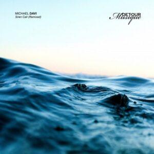 Michael DAVI – Siren Call Remixed [D13]