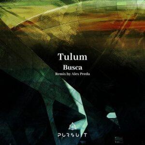 Tulum – Busca [PRST040]