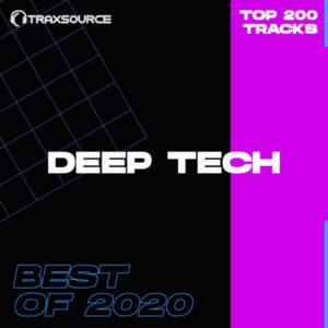 Traxsource Top 200 Deep Tech Best Of 2020