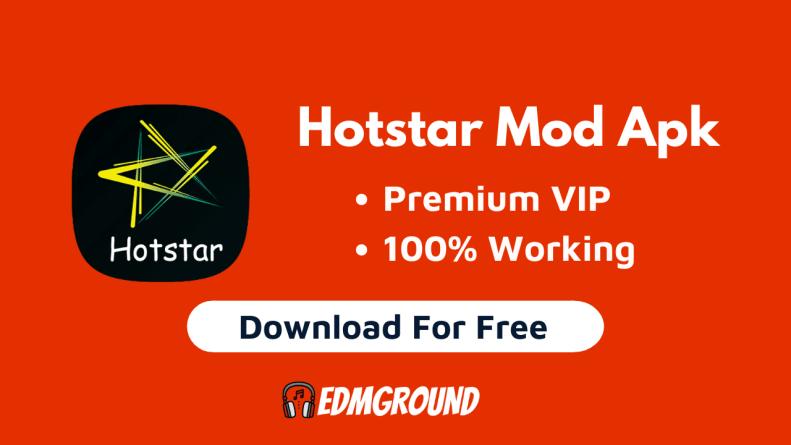 Hotstar Mod Apk Premium VIP Unlocked Version Download