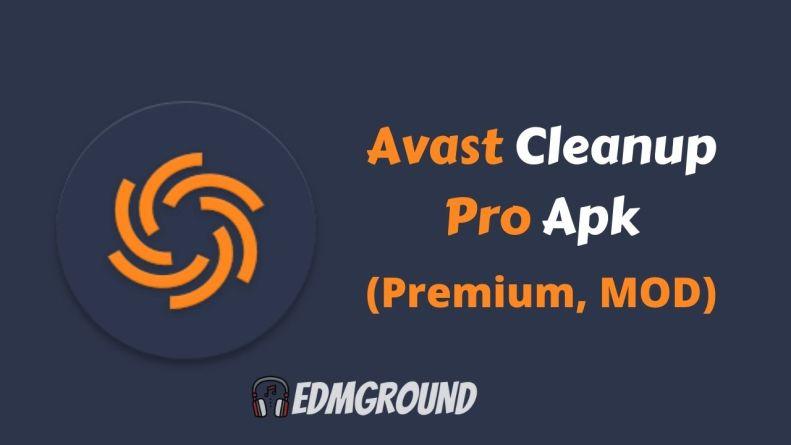 Avast Cleanup Premium Free Download (2021)  Pro Mod Apk