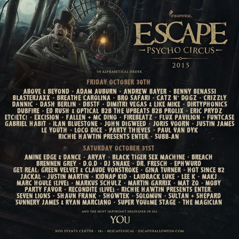 escape psycho circus 2015 grant s top 10 artists to see edm