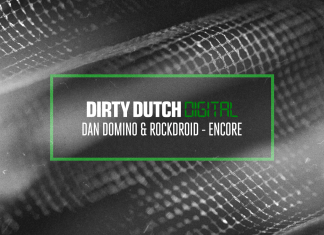 Dirty Dutch Digital Dan Domino Rockdroid Encore