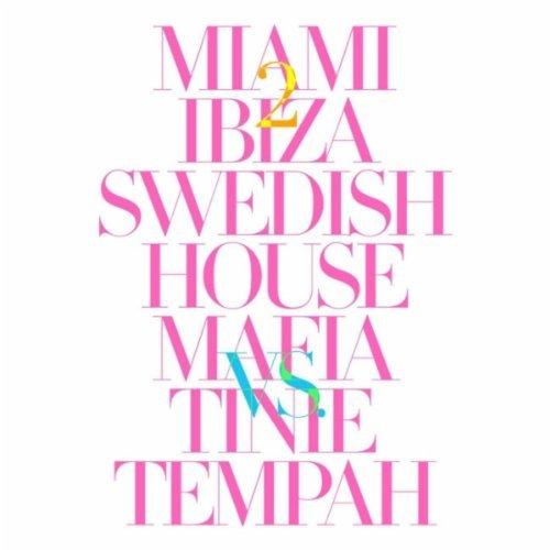 #TBT    Swedish House Mafia – Miami 2 Ibiza
